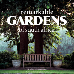 Remarkable Gardens of Southern Africa